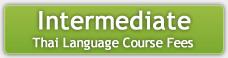 Intermediate Thai Language Course Fees